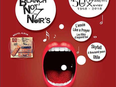Concert - Blanch' not' et les 7 noir's