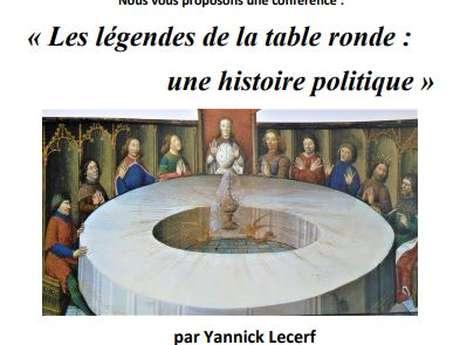 Les légendes de la table ronde : une histoire politique
