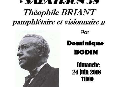 Sabatrion 38 : Théophile Briant pamphlétaire et visionnaire