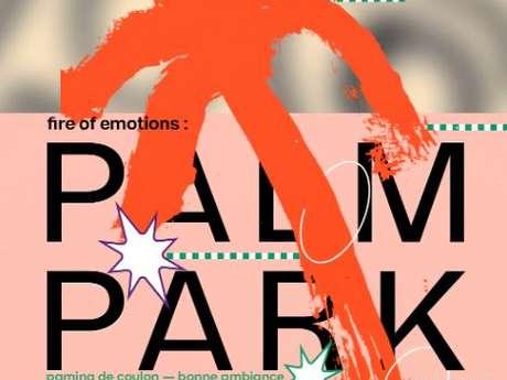Fire of emotions : Palm park ruins - Annulé