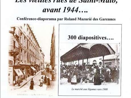 Les vieilles rues de Saint-Malo avant 1944