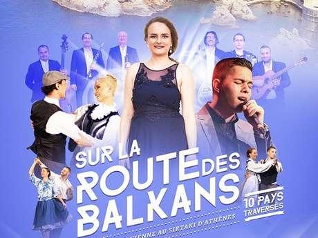 Sur la Route des Balkans