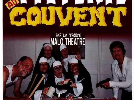 Hystérie au Couvent par Malo Théâtre