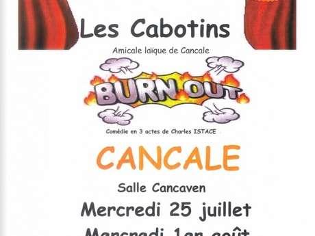 """""""Burn Out"""" par les Cabotins"""