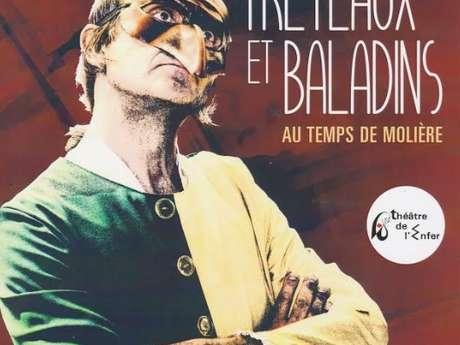 Tréteaux et Baladins au temps de Molière