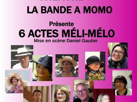 """Théâtre """"6 Actes Méli Mélo"""""""