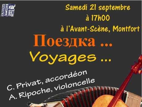 Concert, voyages ...