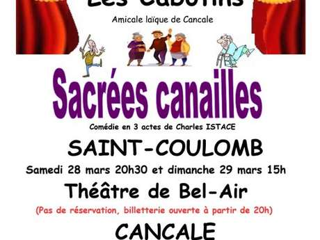 Sacrées canailles - ANNULE -