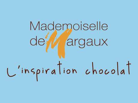 Chocolaterie Mademoiselle de Margaux