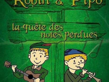 """Arcamômes """"Robin et Pipo : La quête des notes perdues"""""""