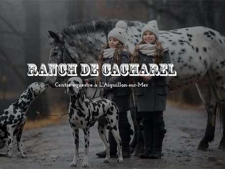"EQUESTRIAL CENTER ""LE RANCH DE CACHAREL"""
