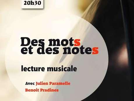"""Lecture Musicale """"Des Mots et Des Notes"""" - Acte II L'Ivresse"""