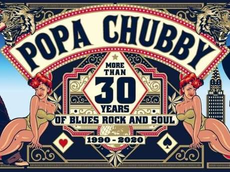 ANNULÉ : Cahors Blues Festival 2020 : POPA CHUBBY + Same Player Shoot Again