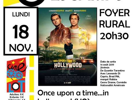 """CinéLot à Escamps: """"Once Upon A Time In Hollywood"""""""