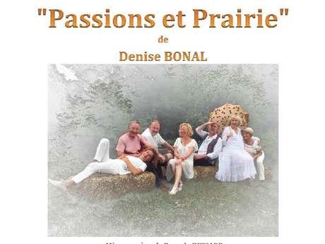 """Théâtre : """"Passion et Prairie"""""""