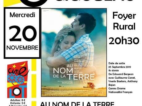 """Ciné-Lot : """"Au Nom de la Terre"""""""