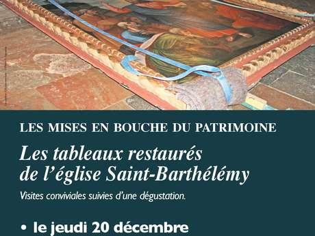 Les Mises en Bouche du Patrimoine : Les Tableaux de l'Eglise Saint Barthélémy