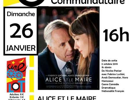 """CinéLot : """"Alice et le Maire"""""""