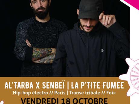 Concert : La P'tite Fumé & Al'Tarba x Senbeï aux Docks