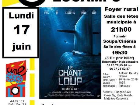 """Ciné-Lot à Escamps: """"Le Chant du Loup"""""""