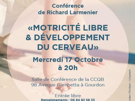 """Conférence : """"La Motricité Libre et le Développement du Cerveau"""""""