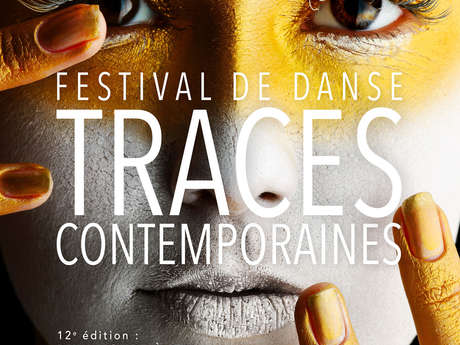Festival de Danse Traces Contemporaines 2019