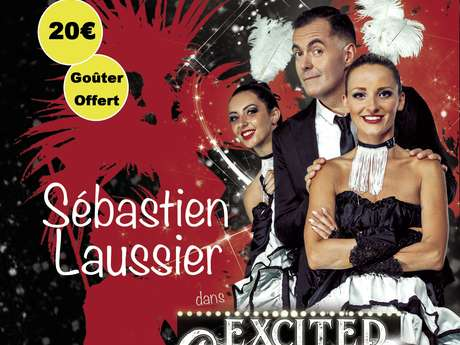 Soirée Spectacle : ''Excited Cabaret''