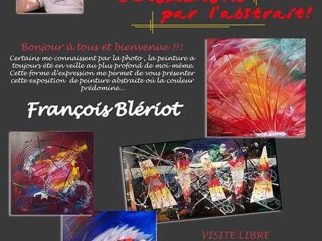 Exposition  François Blériot : ''Couleurs par l'Abstrait''