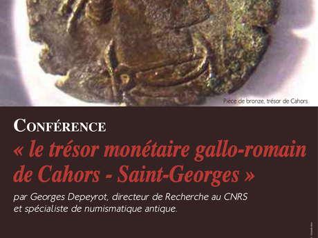 """Conférence : """"Le Trésor Monétaire Gallo-romain de Cahors - Saint-Georges"""""""