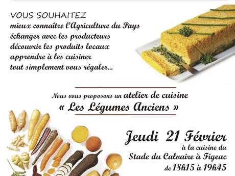 """Atelier de Cuisine, les Passeuses de Goût : """"les Légumes Anciens"""""""