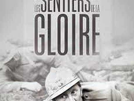 """Cinéma """"Les Sentiers de la Gloire"""""""