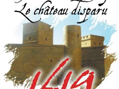 Spectacle Historique:  ''1619 Le Château Disparu..''
