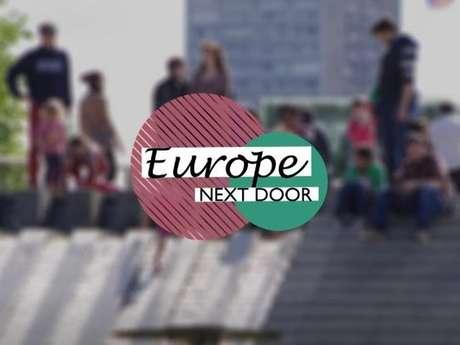"""Exposition Photo """"Europe Next Door"""""""