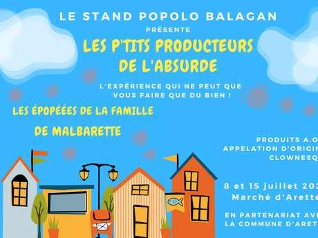 Le Stand Popolo Balagan présente : Les  P'tits Producteurs de l'Absurde.