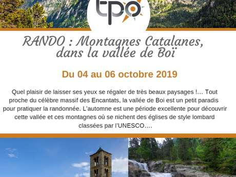 Voyage TPO - Montagnes catalane et vallée de Boi