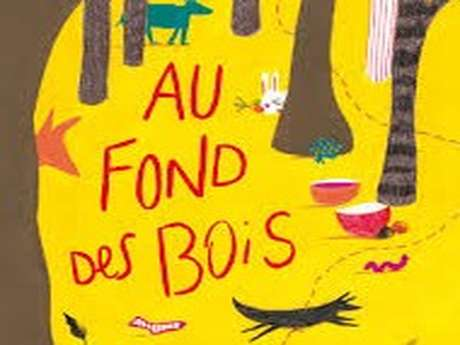 """""""Au fonds des bois"""" par Léa Pellarin, conteuse"""