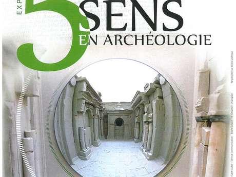 Exposition : les 5 sens en archéologie