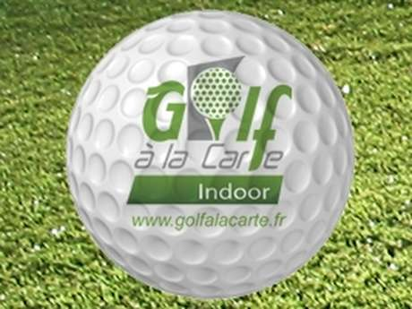 Golf à la carte Golf indoor