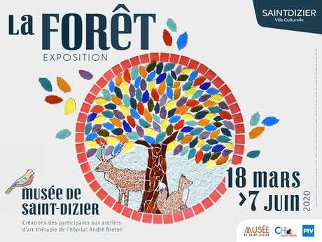 Exposition : La Forêt