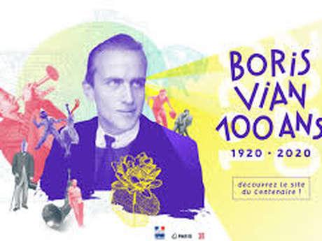 Centenaire Boris Vian : Vian de A à Z et On n'est pas là pour se faire engueuler