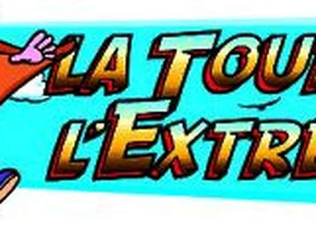 LA TOUR DE L'EXTREME