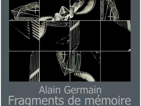 Fragments de Mémoire, Alain Germain