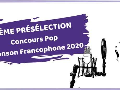 3ÈME PRÉSÉLECTION DU CONCOURS POP CHANSON FRANCOPHONE - LE MANS POP FESTIVAL