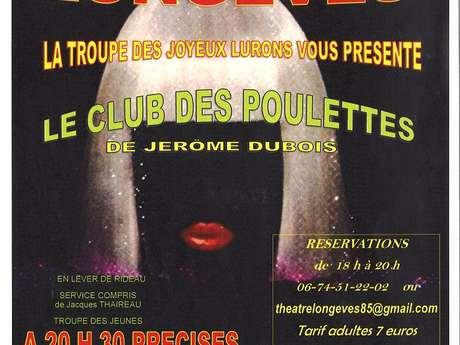 """THÉÂTRE """"LE CLUB DES POULETTES"""""""