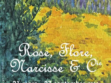 """REPORTÉE - EXPOSITION """"ROSE, FLORE, NARCISSE & CIE"""""""