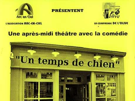 """Théâtre """" Un temps de chien"""""""