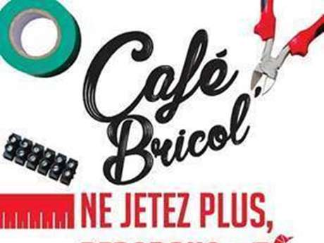 Café Bricol' 3 mars 2020