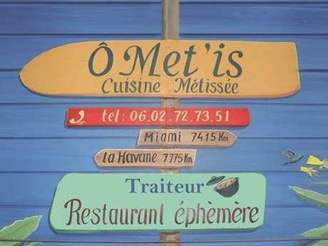 Ô met'is restaurant éphémère