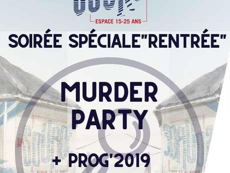 Soirée spéciale rentrée : Murder party + Prog' 2019