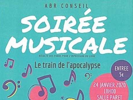 """Soirée Musicale """"Le  train de l'apocalypse"""""""